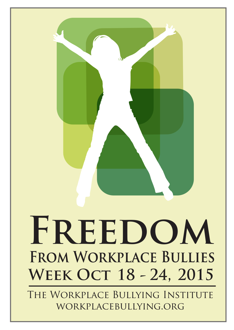 Freedom From Workplace Bullies Week