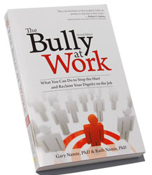 The Bully At Work by Gary and Ruth Namie