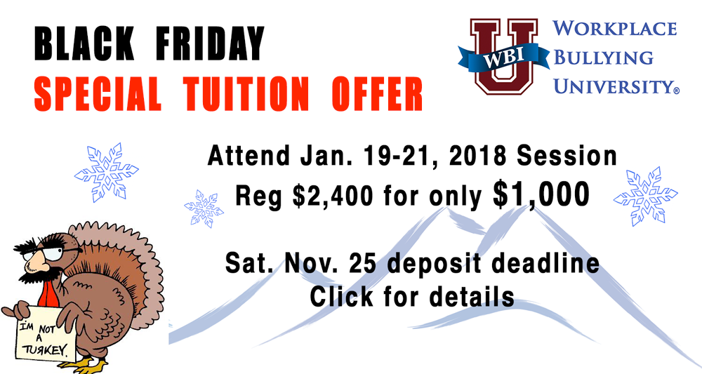 Black Friday Special Tuition Offer for Jan Workplace Bullying University for $1,000