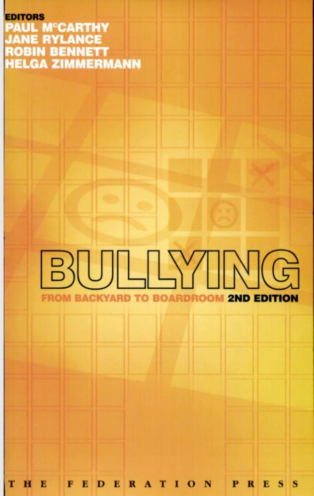 Bullying - From Backyard to Boardroom